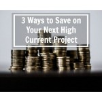 3 Ways To Save With A Mini-BDFB On Your Next High-Current Project